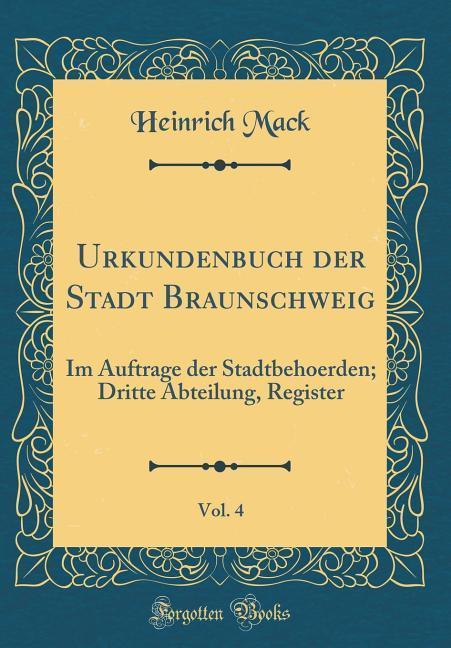Urkundenbuch der Stadt Braunschweig, Vol. 4