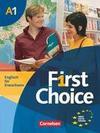 First Choice 1 Kursbuch. Mit Home Study CD und Phrasebook