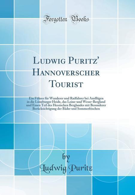 Ludwig Puritz' Hannoverscher Tourist als Buch von Ludwig Puritz