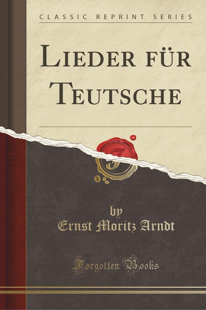 Lieder für Teutsche (Classic Reprint)