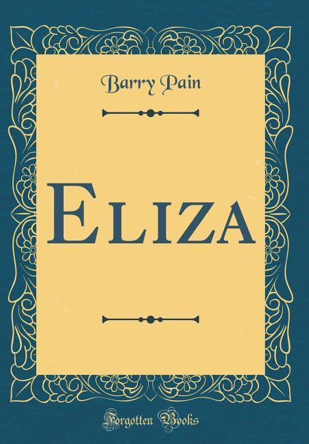 Eliza (Classic Reprint)