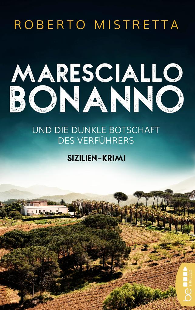 Maresciallo Bonanno und die dunkle Botschaft des Verführers als eBook epub