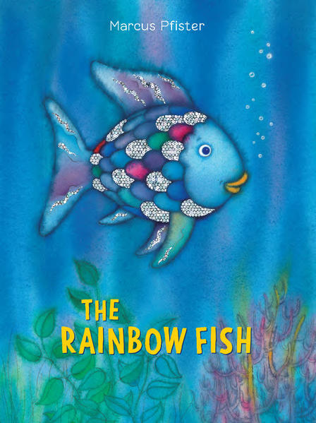 The Rainbow Fish als Buch von Marcus Pfister