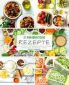 25 Makrobiotische Rezepte - Band 1