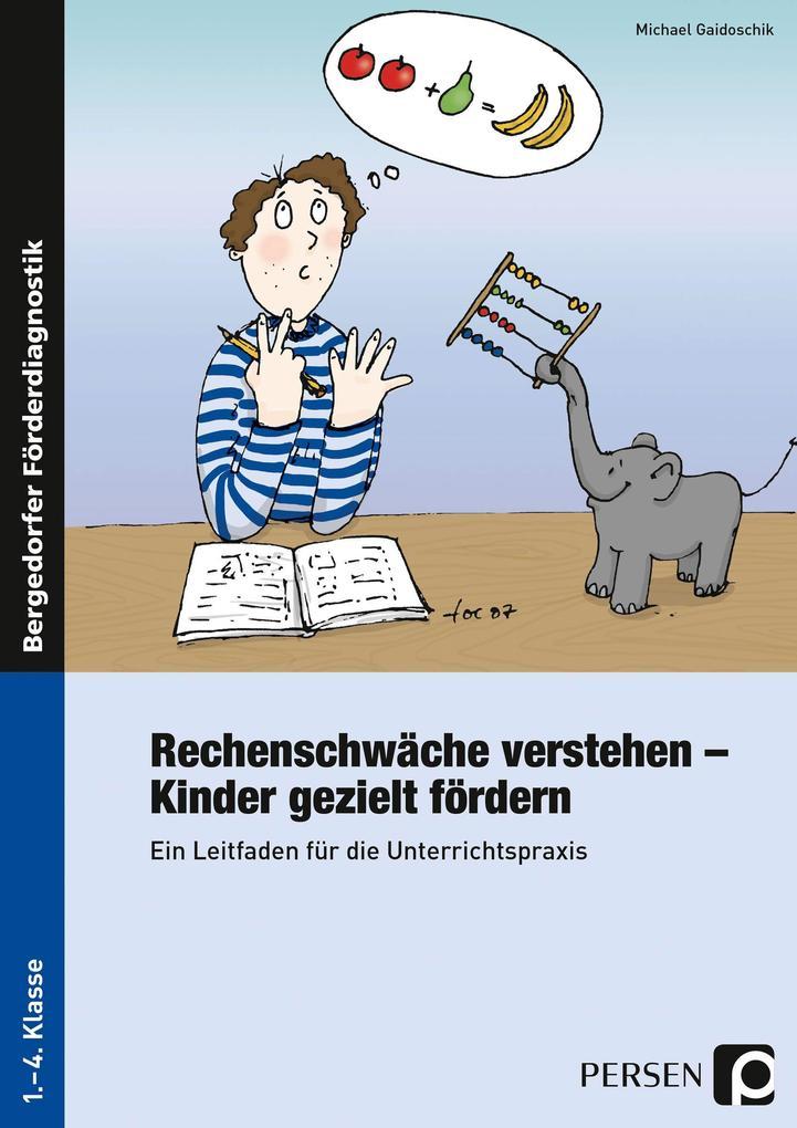 Rechenschwäche verstehen - Kinder gezielt fördern als Buch (kartoniert)