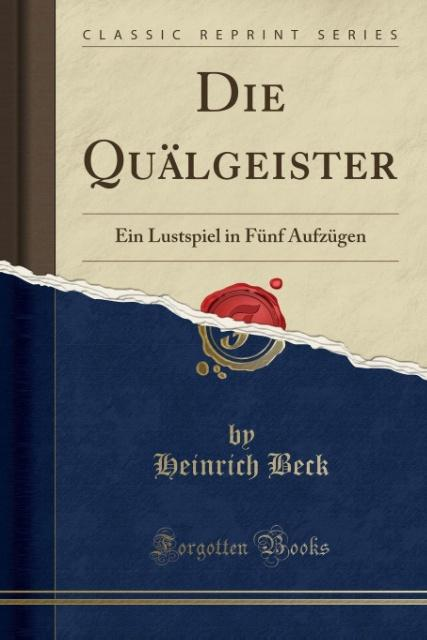 Die Quälgeister als Taschenbuch von Heinrich Beck