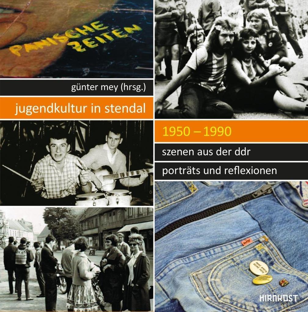 Jugendkultur in Stendal: 1950-1990 als Buch