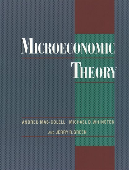 Microeconomic Theory als Buch von Andreu Mas-Colell, Michael D. Whinston, Jerry R. Green