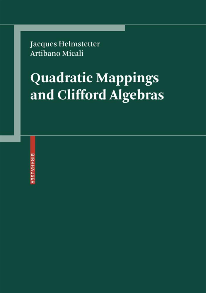 Quadratic Mappings and Clifford Algebras als Buch (gebunden)