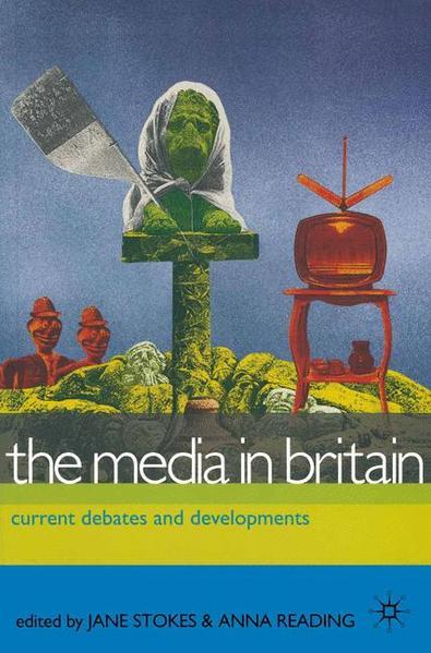 The Media in Britain als Buch (kartoniert)