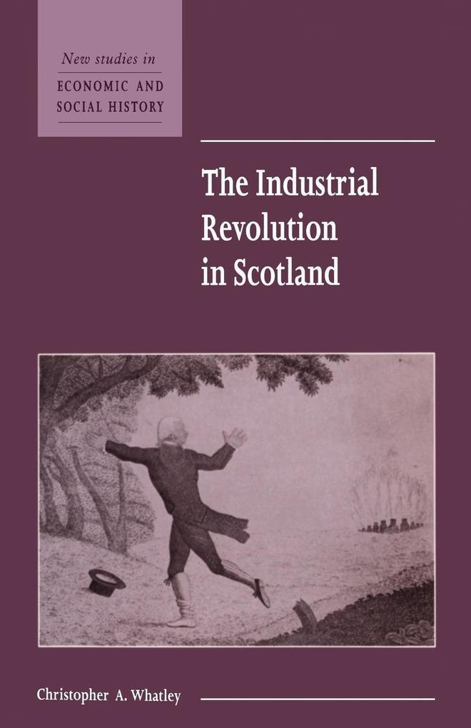 The Industrial Revolution in Scotland als Buch (kartoniert)