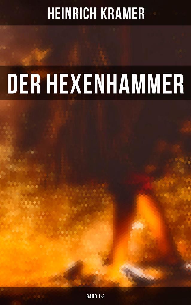Der Hexenhammer (Band 1-3) als eBook