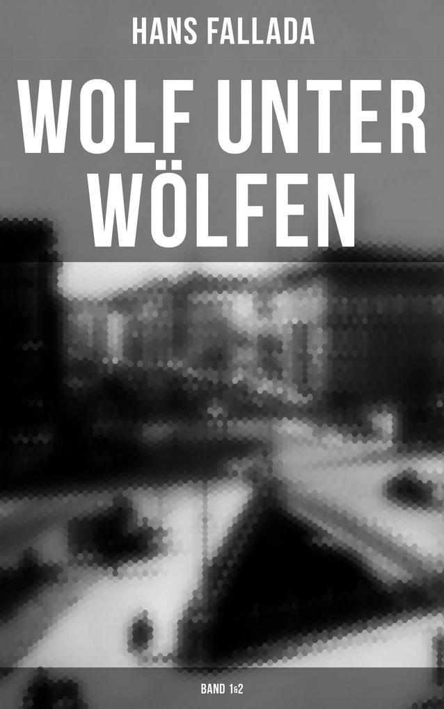 Wolf unter Wölfen (Band 1&2) als eBook