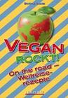 Vegan rockt! On the road