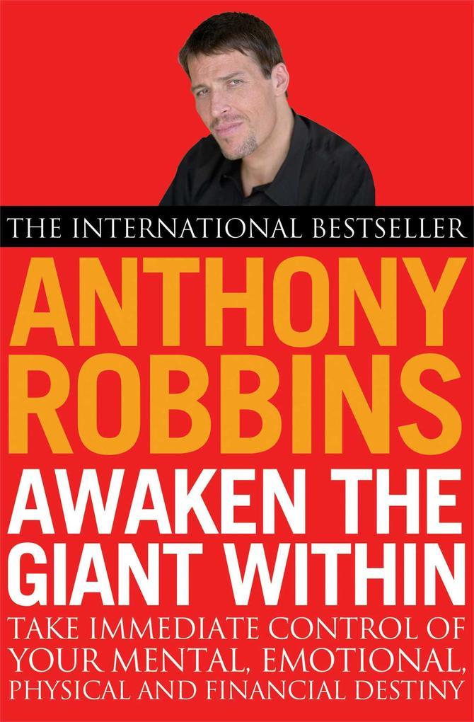 Awaken the Giant Within als Buch von Anthony Robbins