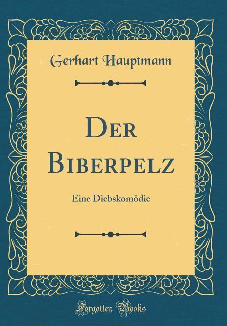 Der Biberpelz als Buch