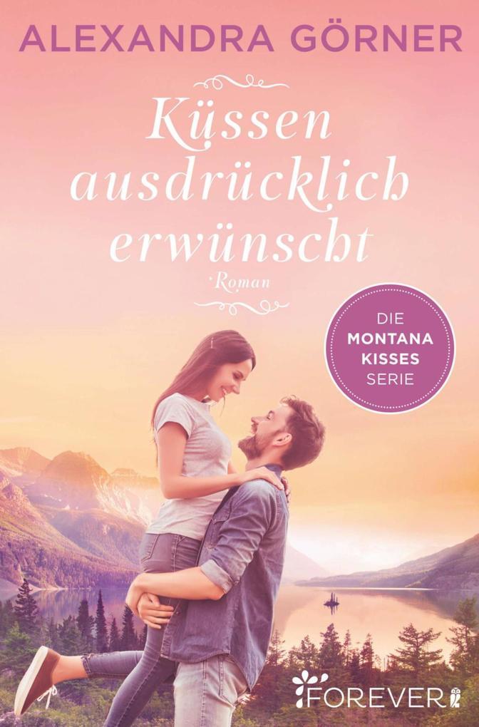 Küssen ausdrücklich erwünscht als eBook