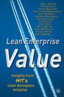 Lean Enterprise Value: Insights from Mit's Lean Aerospace Initiative