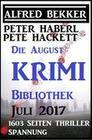 Die August Krimi Bibliothek: 1603 Seiten Thriller Spannung
