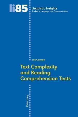 Text Complexity and Reading Comprehension Tests als eBook von Erik Castello - Peter Lang AG, Internationaler Verlag der Wissenschaften