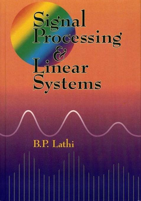 Signal Processing and Linear Systems als Buch