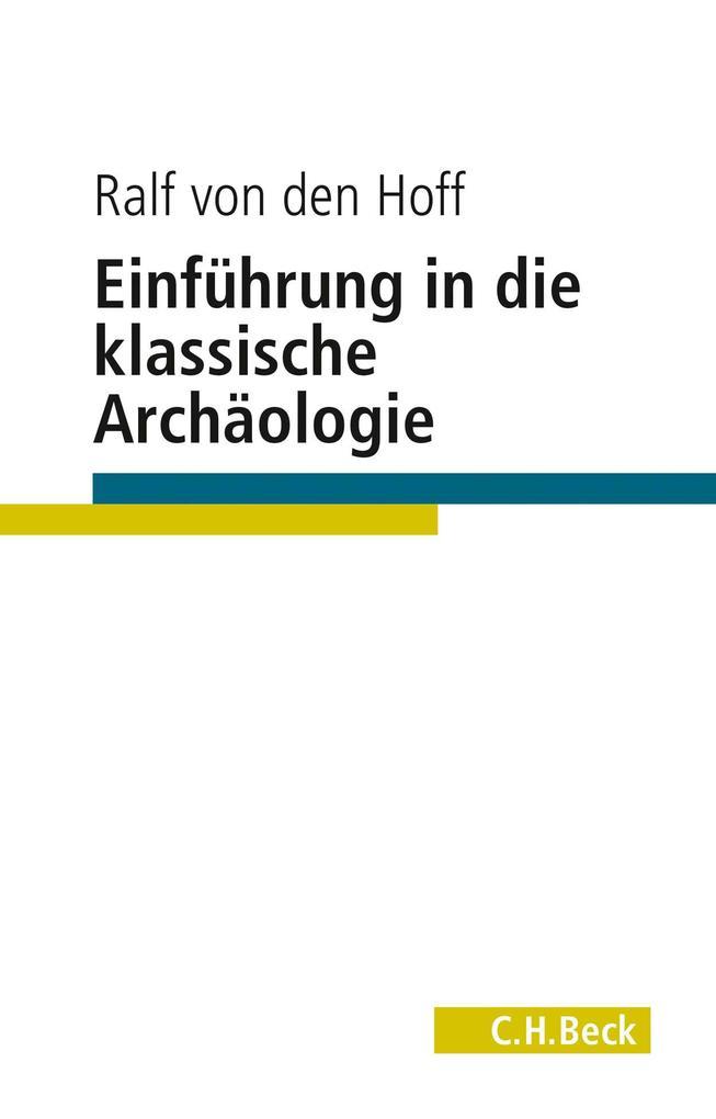 Einführung in die Klassische Archäologie als Buch