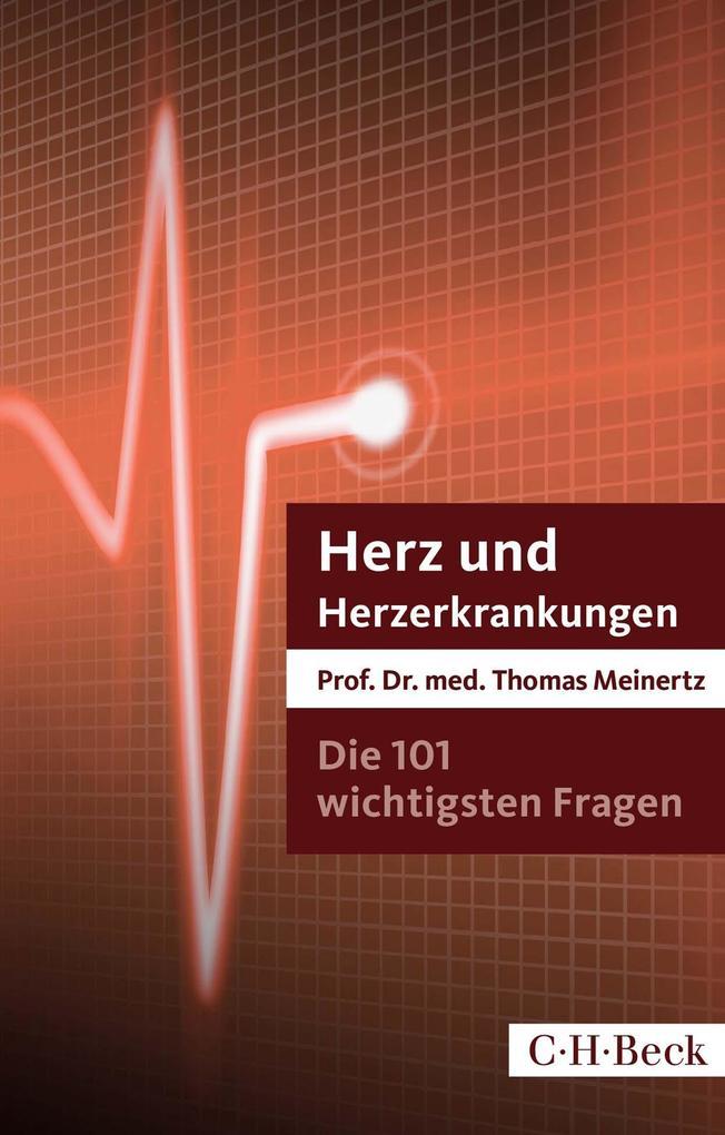 Die 101 wichtigsten Fragen und Antworten - Herz und Herzerkrankungen als Buch