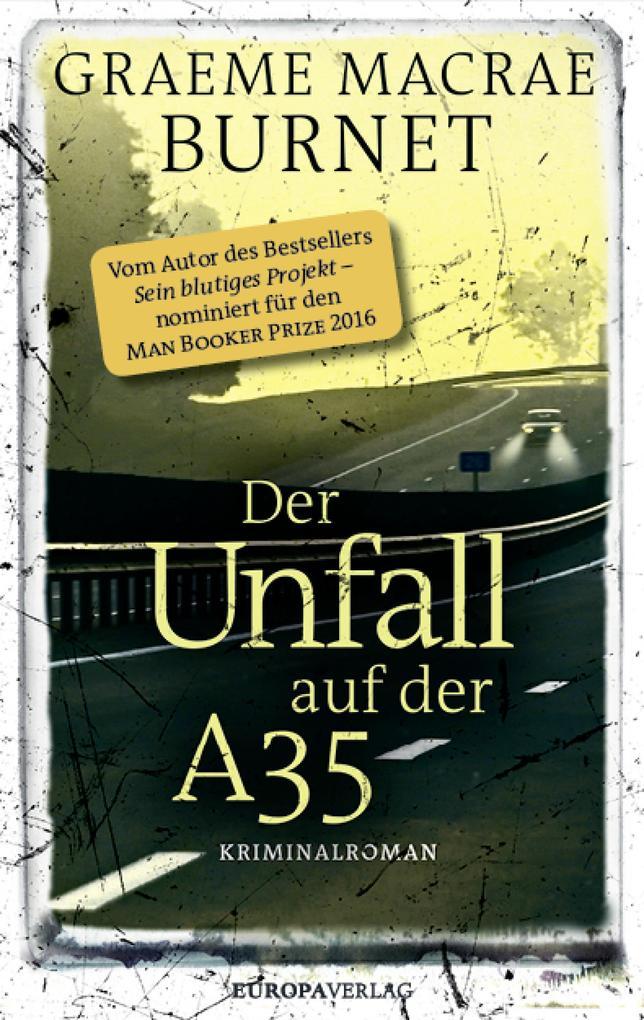 Der Unfall auf der A35 als eBook