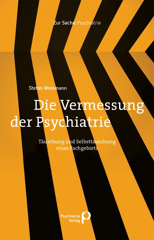 Die Vermessung der Psychiatrie als Buch