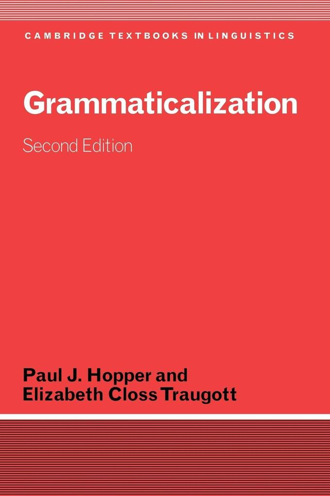 Grammaticalization als Buch von Paul J. Hopper, Elizabeth Closs Traugott