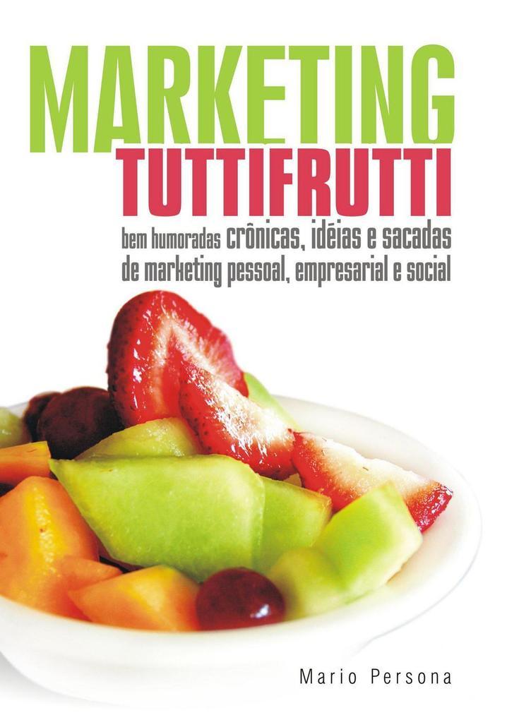 Marketing Tutti-Frutti als eBook