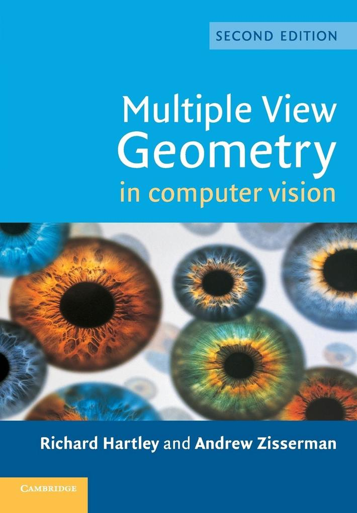 Multiple View Geometry in Computer Vision als Buch von Richard Hartley, Andrew Zisserman