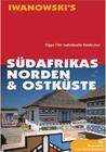 Südafrikas Norden und Ostküste mit Swaziland und Maputo