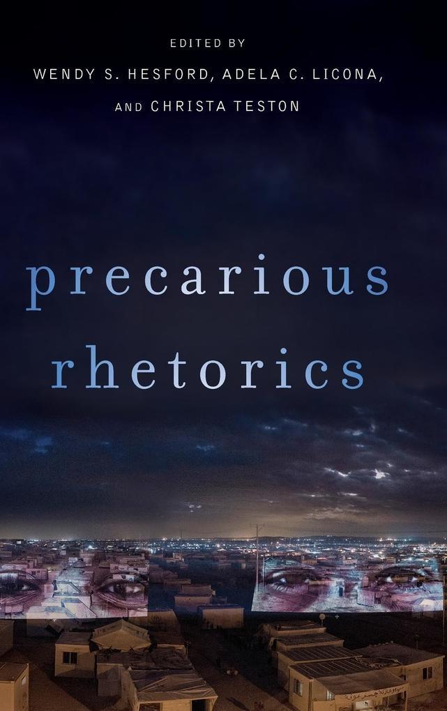 Precarious Rhetorics als Buch (gebunden)
