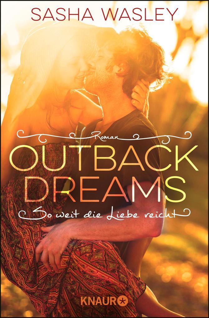 Outback Dreams. So weit die Liebe reicht als eBook