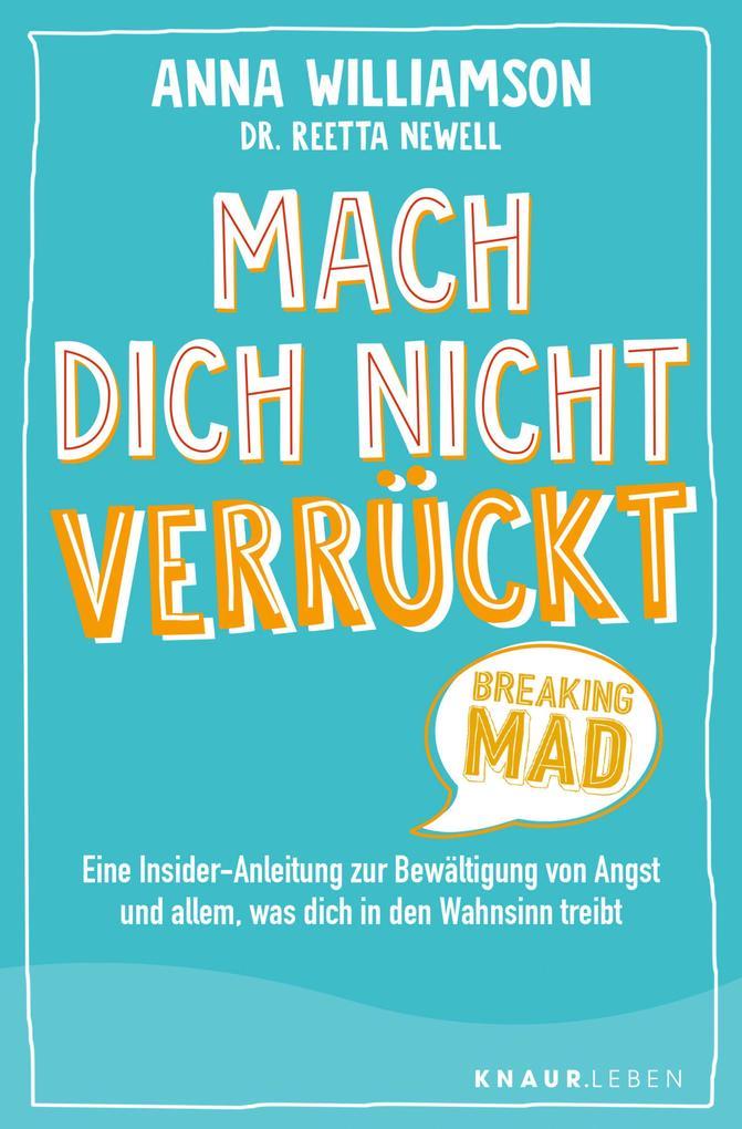 Mach dich nicht verrückt - Breaking Mad als eBook