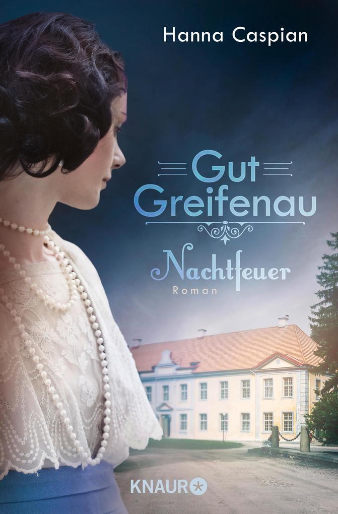 Gut Greifenau - Nachtfeuer als eBook