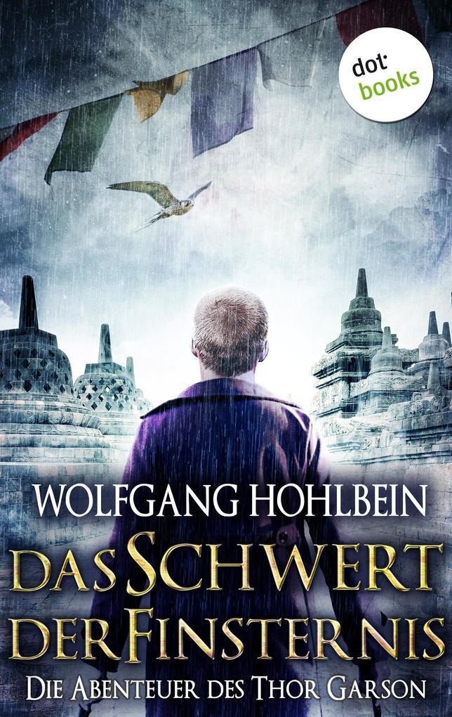 Das Schwert der Finsternis: Die Abenteuer des Thor Garson - Fünfter Roman als eBook