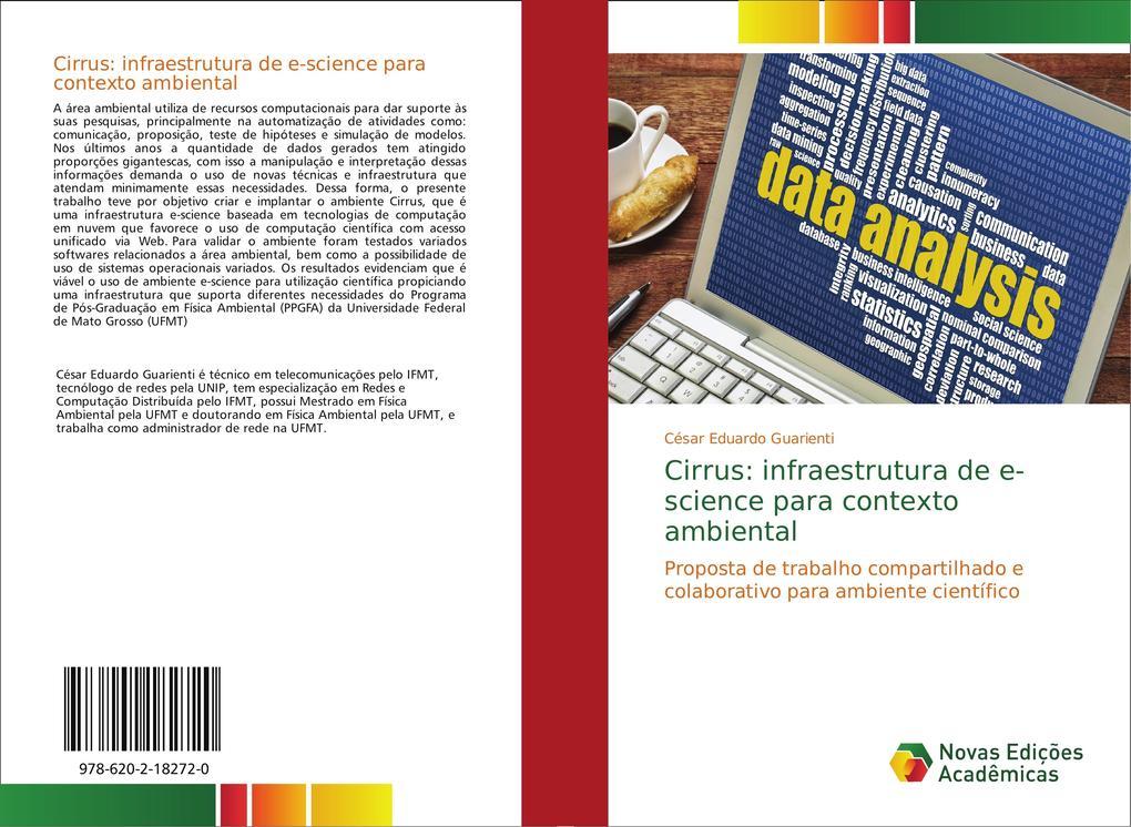 Cirrus: infraestrutura de e-science para contexto ambiental César Eduardo Guarienti Author