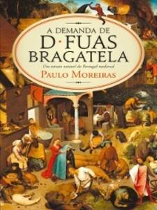 A Demanda de D. Fuas Bragatela als eBook von Paulo Moreiras