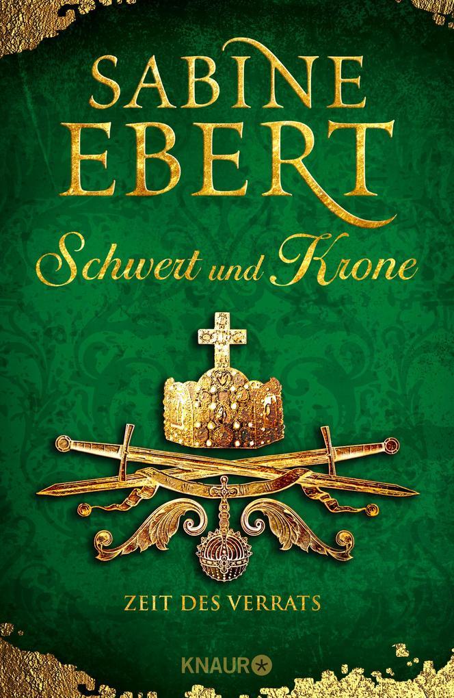 Schwert und Krone - Zeit des Verrats als Buch