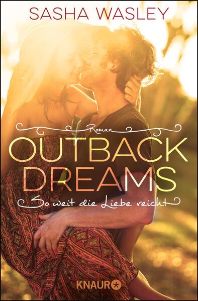 Outback Dreams. So weit die Liebe reicht als Taschenbuch