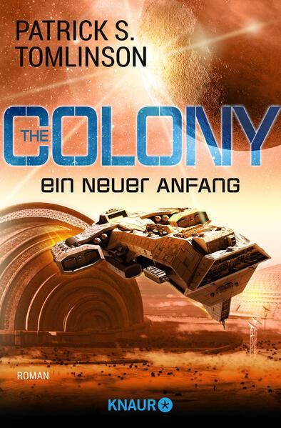 The Colony - ein neuer Anfang als Taschenbuch