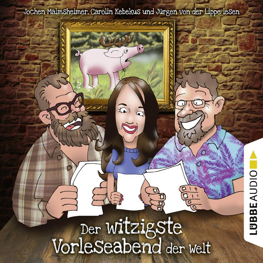 Der witzigste Vorleseabend der Welt (Live-Lesung) als Hörbuch Download