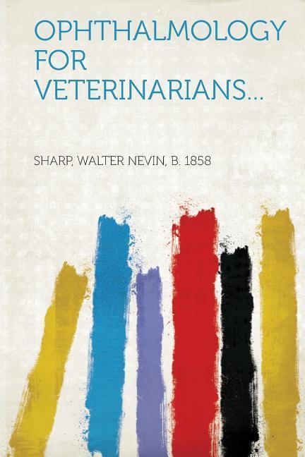 Ophthalmology for Veterinarians... als Taschenbuch von