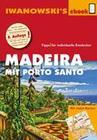 Madeira mit Porto Santo - Reiseführer von Iwanowski
