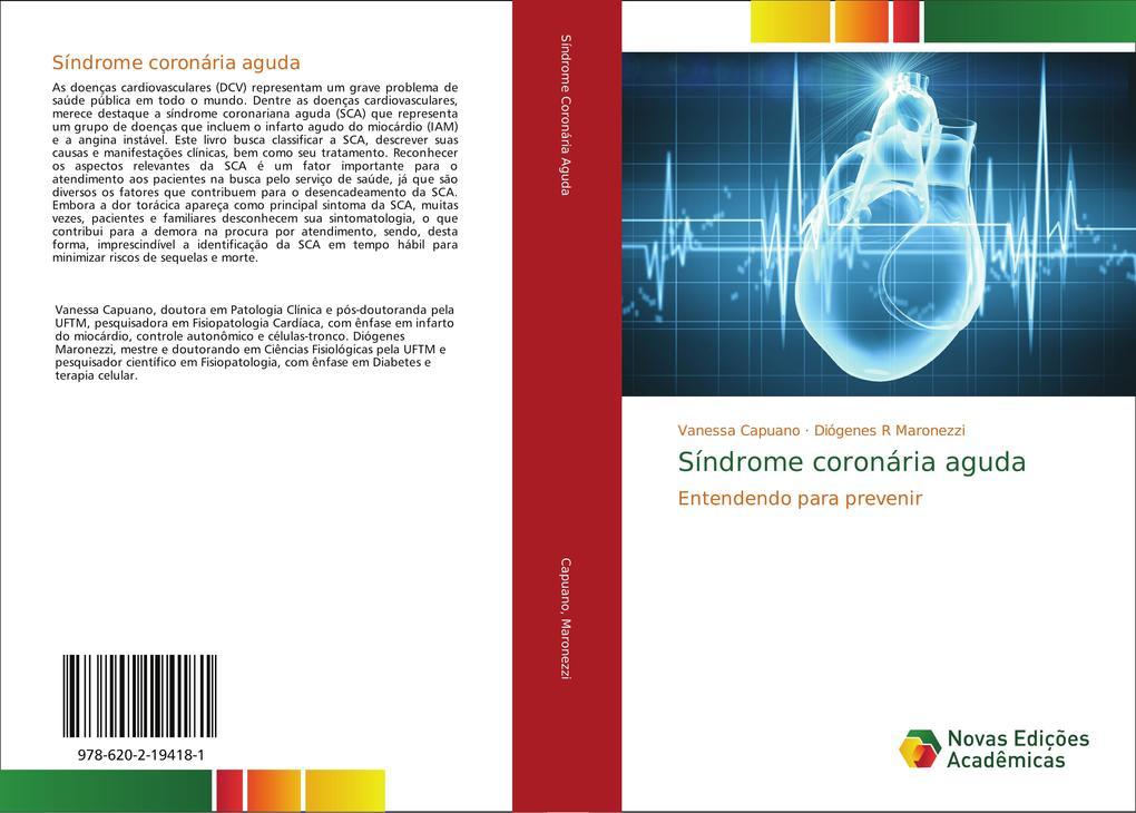 Síndrome coronária aguda als Buch von Vanessa Capuano, Diógenes R Maronezzi - Novas Edições Acadêmicas