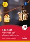 Spanisch - Übungsbuch Grammatik A1-A2
