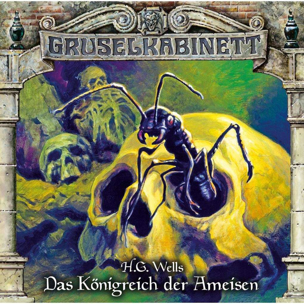 Gruselkabinett, Folge 136: Das Königreich der Ameisen als Hörbuch Download