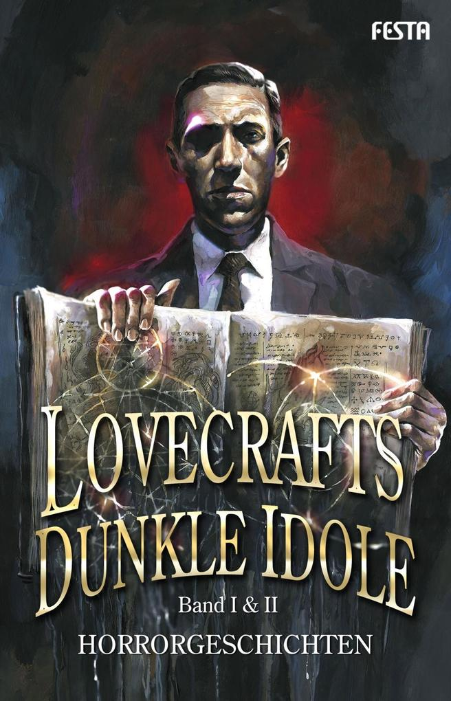 Lovecrafts dunkle Idole - Band I & II als Buch